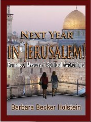 Next Year in Jerusalem!: Romance, Mystery and Spiritual Awakenings (Part 1)
